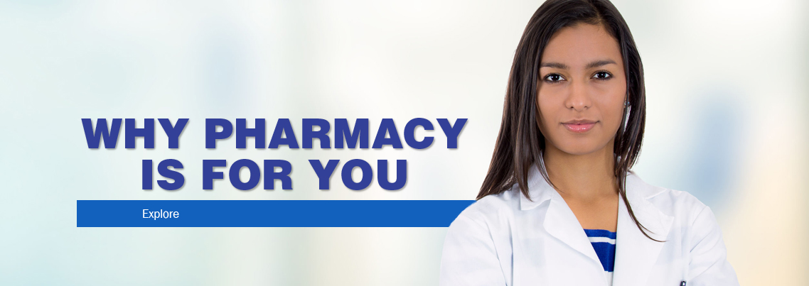 Explore - Why pharmacy is for you